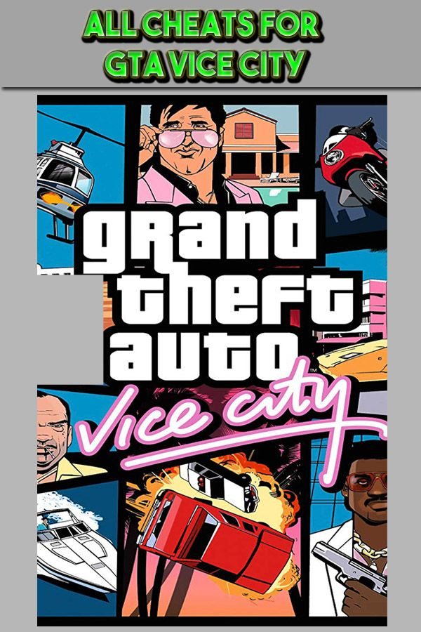Gta Vice City Cheats All With Money And Helicopter With Images Gta Cheating Best Pc Games