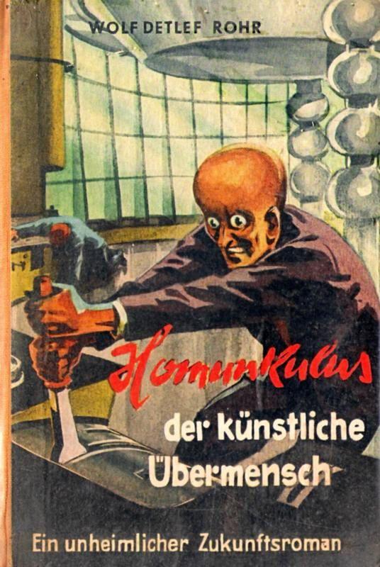SF-Leihbuch-Datenbank: Homunkulus, der künstliche Übermensch (Homunculus, the artificial Overman) - Cover Art: G. Rebentisch (1954)