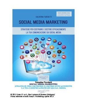 Social Media Marketing Strategie Per Costruire E Gestire Efficacemente La Tua Comunicazione Sui Social Media PDF