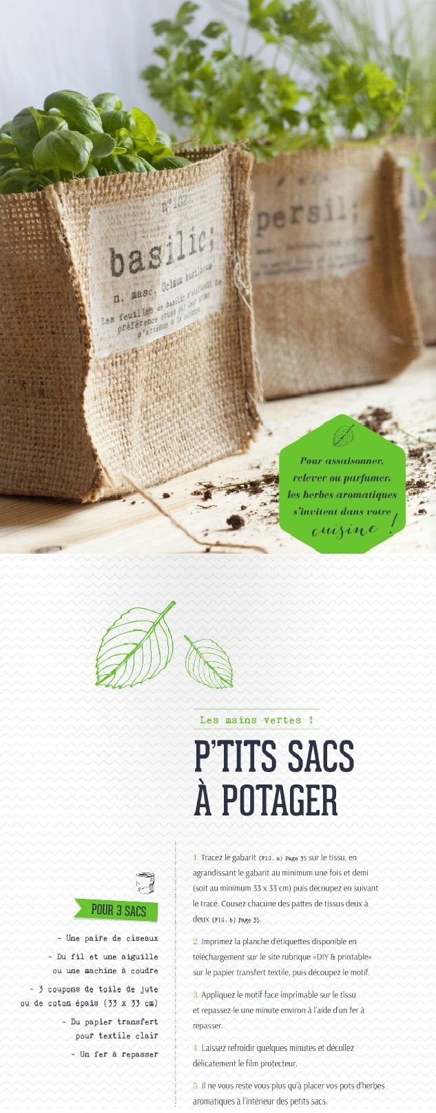 Burlap plant bags. I would sew a rectangle of chalboard painted stiff fabric in place of the transfer shown here. French text. Pinning for visual reference. plantes aromatiques