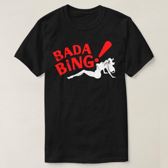 Bada Bing Custom Shirts //Price: $15.50 & FREE Shipping //     #customtshirts #cheapcustomshirts #funnytshirts #theroyaltees #tshirtforman #tshirtforwoman #funnyquotetshirts #graphictees #coolgraphictees #gameofthrone #rickandmorty #likeforlike #tshirts #christmasgift #summer #catlover #birthdaygift #picoftheday #OOTD #giftforman #giftforwoman #streetwear #funnychristmasshirts #halloweencostume #halloweentshirt #tshirt #tshirts #tshirtdesign #funnygift #birthdaygift #funnybirthdaygift…