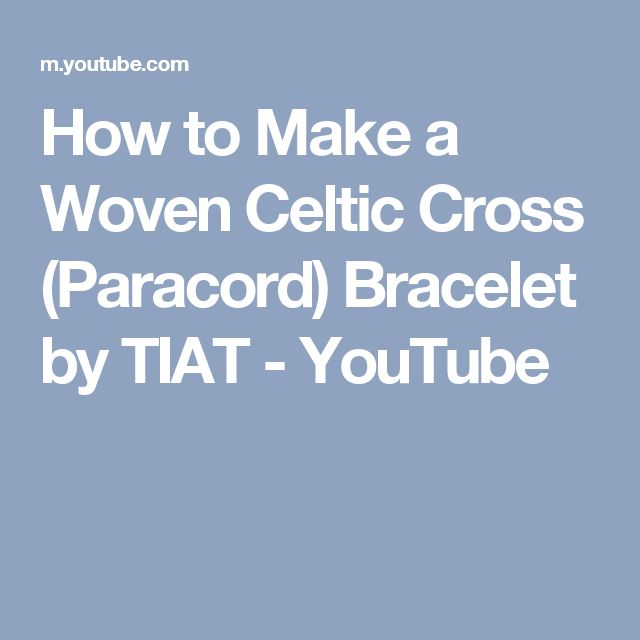 How to Make a Woven Celtic Cross (Paracord) Bracelet by TIAT - YouTube