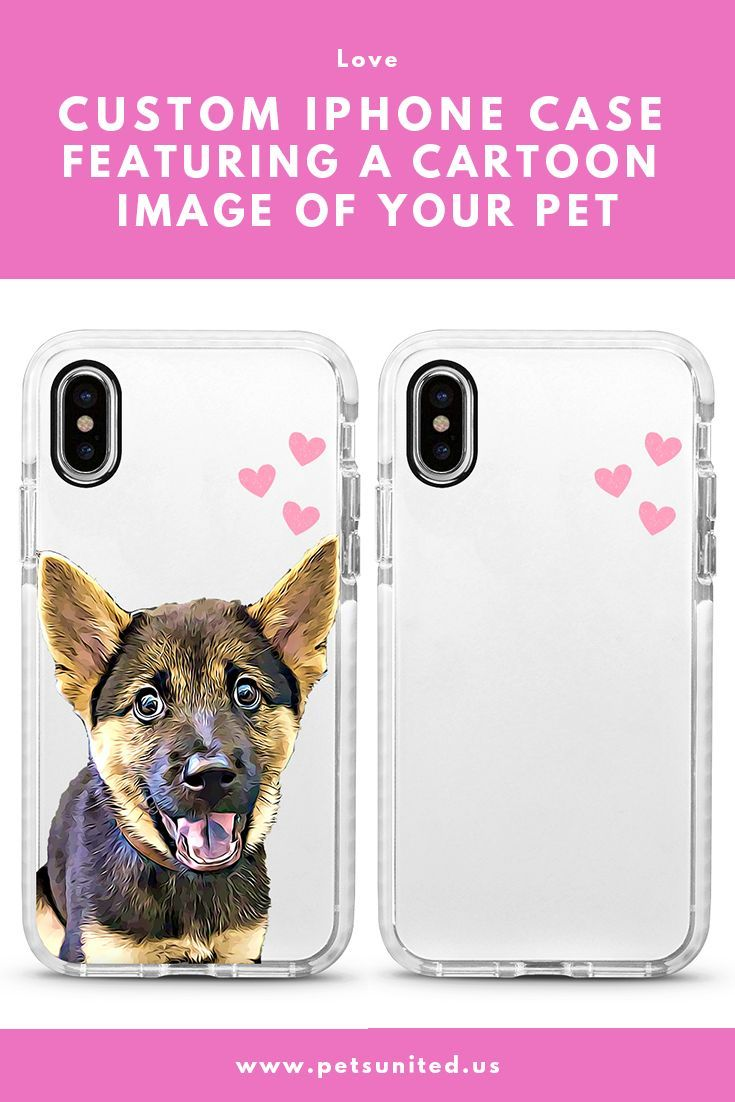 The Perfect Custom Phone Case Ideas Dog Owner Will Love Love Your Pet As Much As You Say You Do Then Y Love Your Pet Custom Phone Cases Ideas Dog Lover
