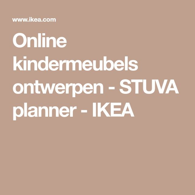 Online kindermeubels ontwerpen - STUVA planner - IKEA