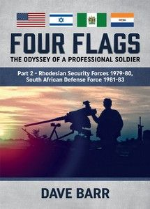 Four Flags, The Odyssey of a Professional Soldier: Part 2 - Dave Barr