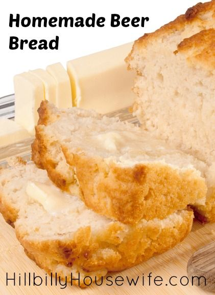 Homemade Beer Bread Recipe | Hillbilly Housewife