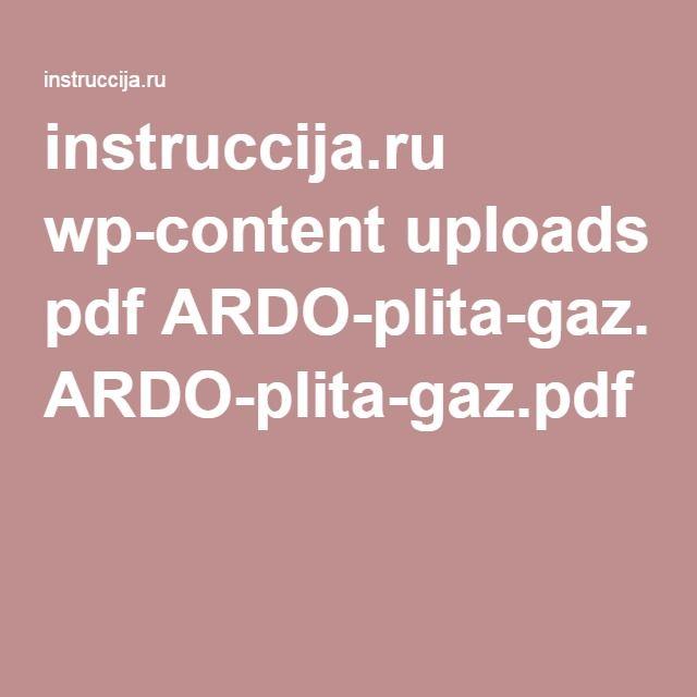 instruccija.ru wp-content uploads pdf ARDO-plita-gaz.pdf