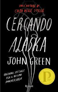 Romance and Fantasy for Cosmopolitan Girls: CERCANDO ALASKA di JOHN GREEN