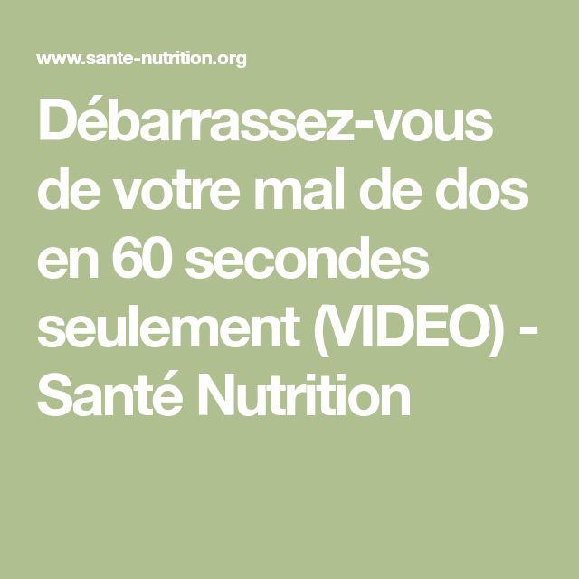 Débarrassez-vous de votre mal de dos en 60 secondes seulement (VIDEO) - Santé Nutrition