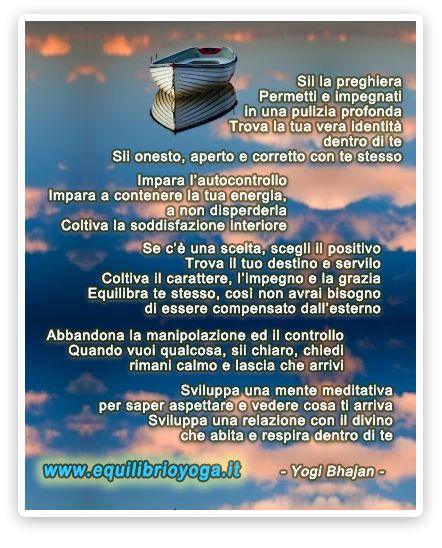 Ritrovare se stessi - frasi di saggezza - Yogi Bhajan - www.equilibrioyoga.it