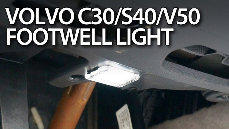 How to change footwell light bulb in #Volvo #C30 #S40 #V50 #C70 #LED #tuning #cars