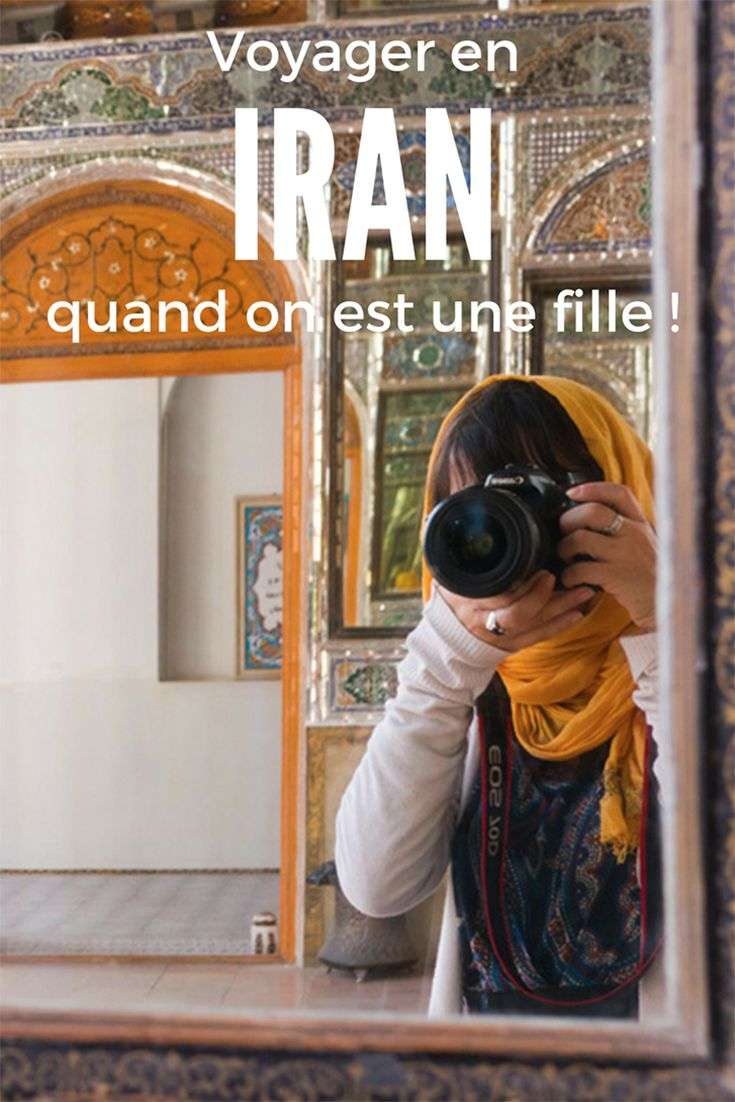 Tous mes conseils pratiques pour visiter l'Iran au féminin!