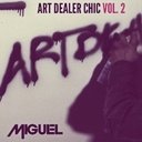 Art Dealer Chic EP Vol 2