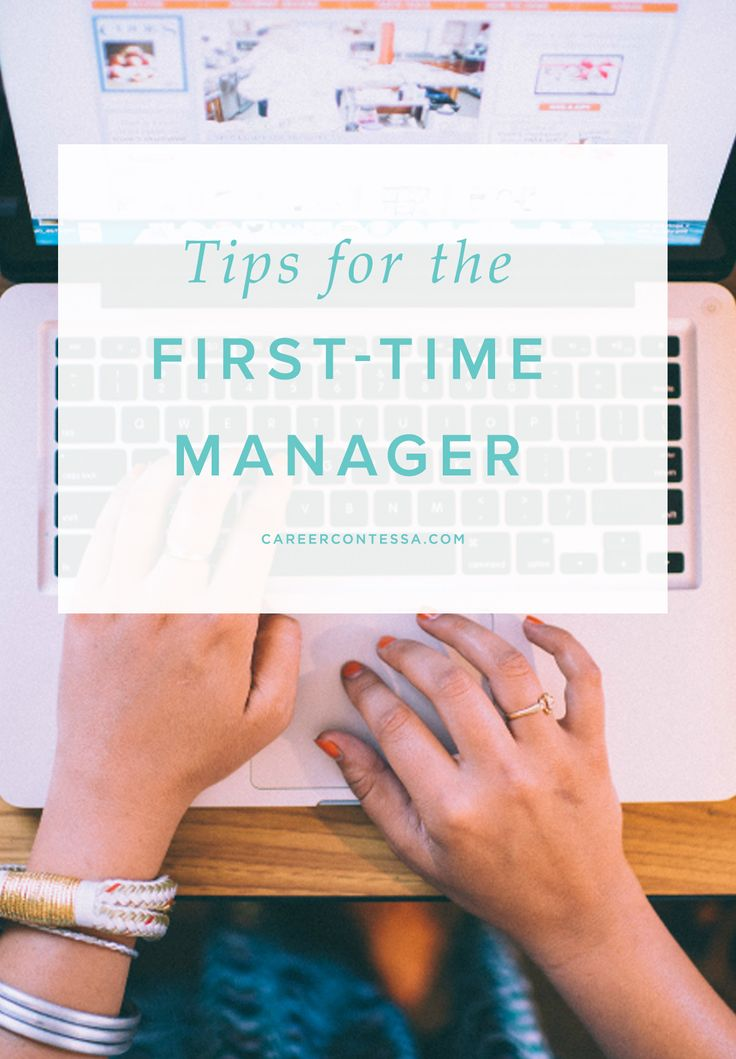 First-Time Manager? Use These Effective Tips