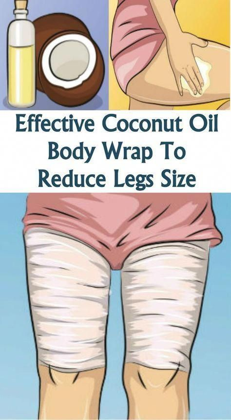 EFFECTIVE COCONUT OIL BODY WRAP TO REDUCE LEGS SIZ…