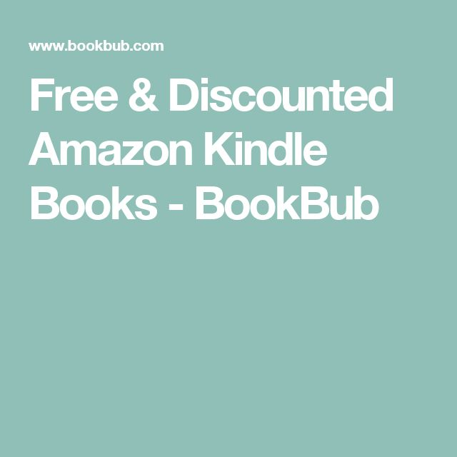 Free & Discounted Amazon Kindle Books - BookBub