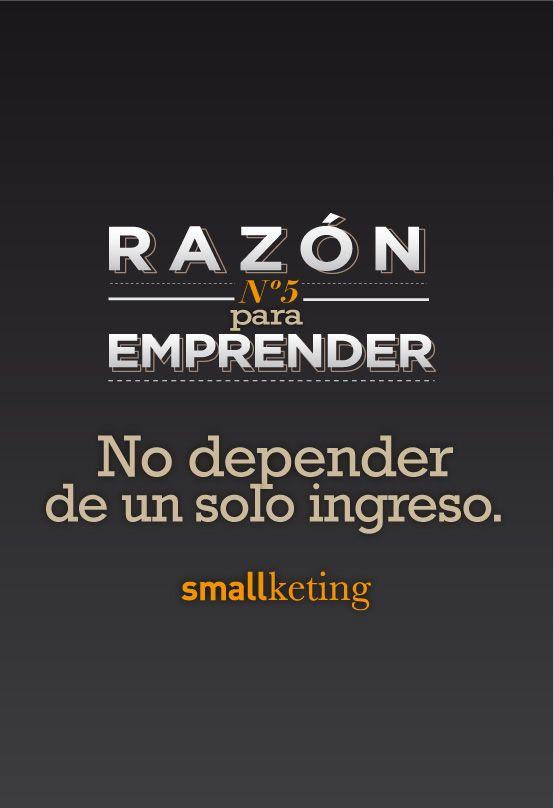 7 Razones Para #Emprender. 5- No depender de un solo ingreso. #Freelance #Autonomo