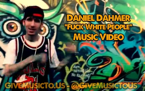"Daniel Dahmer ""Fuck White People"" music video http://givemusicto.us/wp/daniel-dahmer-fk-white-people-music-video-controversial-hip-hop-2012/"