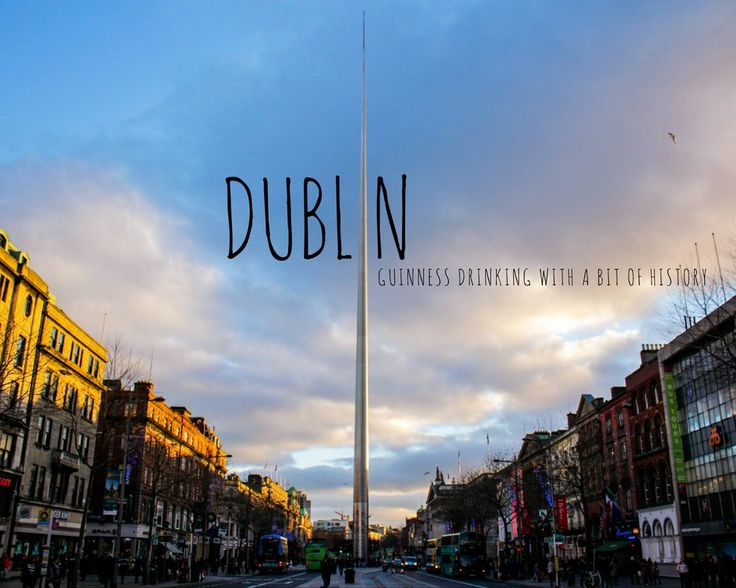 A Dublin travel itinerary