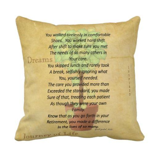 Retired Nurse Poem Pillow by Gail Gabel, RN http://www.zazzle.com/retired_nurse_poem_pillow_by_gail_gabel_rn-189223151914465281?rf=238282136580680600  $28.95