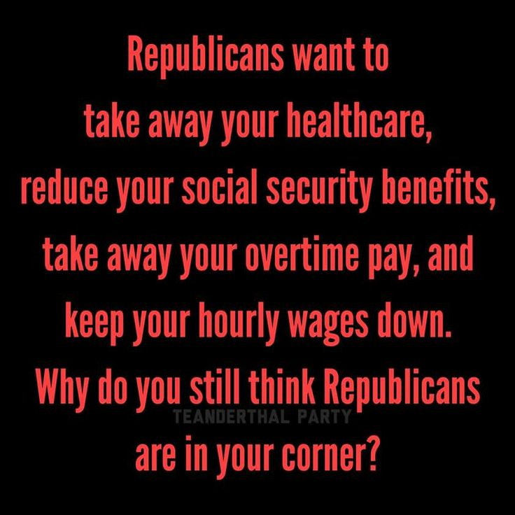 THAT is a great question!  Why do people keep voting for Republican politicians?  They are solely there to make their rich donors and themselves richer - they are most certainly not there for their constituents.