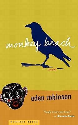 Monkey Beach, by Eden Robinson. Novel set in the Haisla Nation (West Coast of BC).