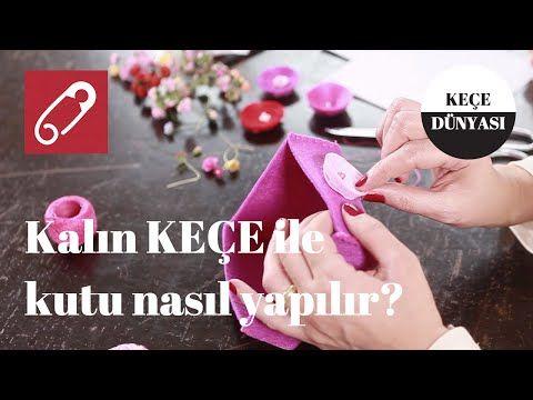 Video: Keçe kutu nasıl yapılır? – 10marifet.org