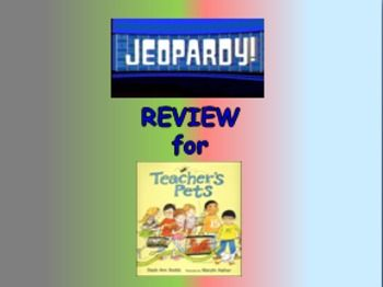 "Journeys 2nd Lesson 05 Jeopardy Review PPT for ""Teacher's Pets"""
