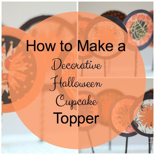 How to Make a Decorative Halloween Cupcake Topper