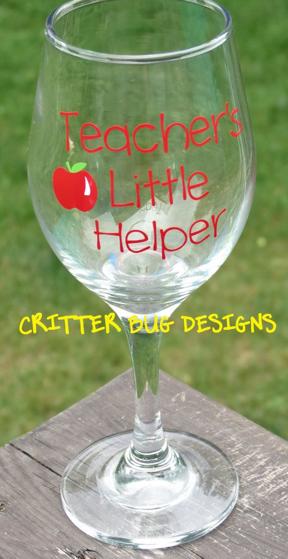 Vinyl Decal For Wine Glass Teachers Little Helper By