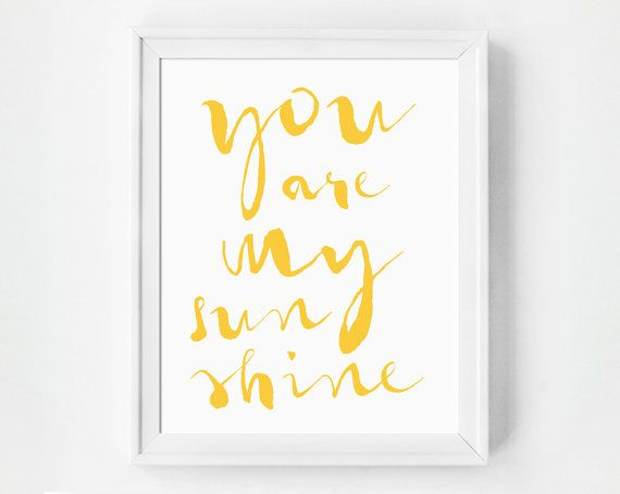 You Are My Sunshine Print Romantic Gift by GirlFridayPaperArts