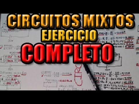 (45) #CIRCUITOS ELECTRICOS MIXTOS EJERCICIOS RESUELTOS #RESISTENCIAS SERIE PARALELO MIXTOS #MIRMOZ7 - YouTube