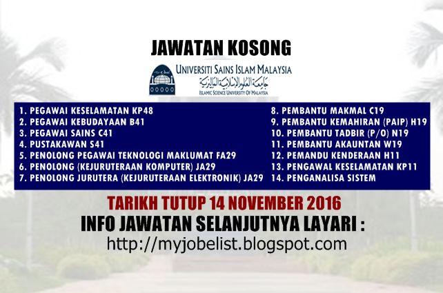 Jawatan Kosong di Universiti Sains Islam Malaysia (USIM) - 14 November 2016  Jawatan kosong terkini di Universiti Sains Islam Malaysia (USIM) November 2016. Permohonan adalah dipelawa daripada warganegara Malaysia yang berumur tidak kurang daripada 18 tahun ke atas pada tarikh tutup iklan jawatan dan berkelayakan untuk mengisi kekosongan jawatan kosong terkini di Universiti Sains Islam Malaysia (USIM) sebagai :1. PEGAWAI KESELAMATAN KP482. PEGAWAI KEBUDAYAAN B413. PEGAWAI SAINS C414…