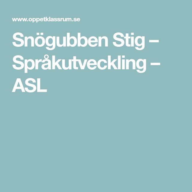 Snögubben Stig – Språkutveckling – ASL