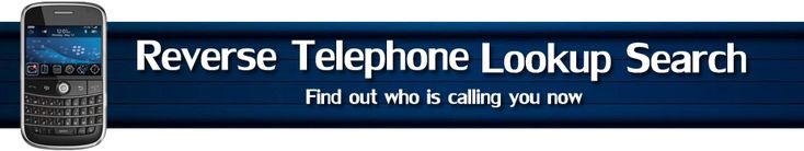 Who Is Calling You - Reverse Telephone Lookup Search