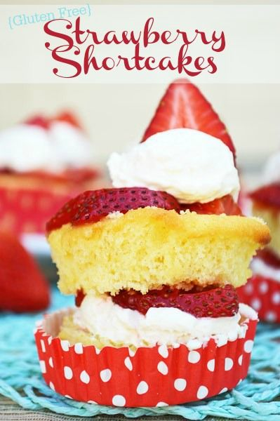 A delicious gluten free dessert, Strawberry Shortcakes. You won't even realize they are gluten free!