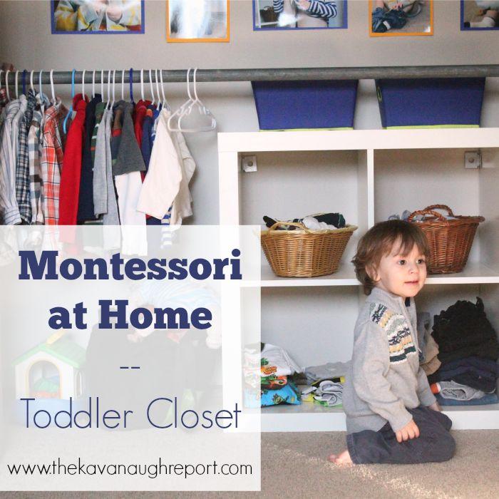 The Kavanaugh Report: Montessori Toddler Closet
