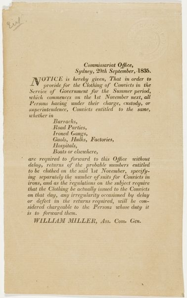 Notice is hereby given, that in order to provide for the clothing of convicts in the service of Government for the Summer period, which commences on the 1st November next. 1835. Dixson Library, State Library of New South Wales: http://library.sl.nsw.gov.au/record=b1717263