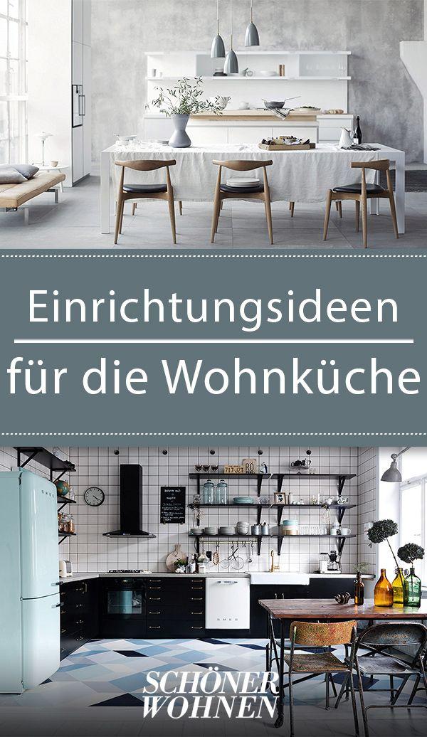 Wohnkuche Ideen Zum Einrichten Gestalten Wohnen Wohnkuche