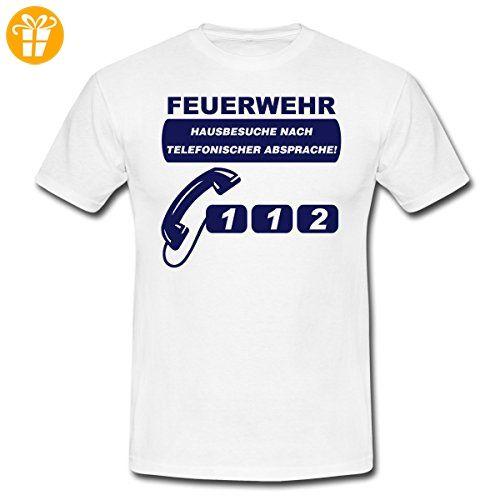 Feuerwehr Hausbesuche Spruch Männer T-Shirt von Spreadshirt®, 3XL, Weiß - Shirts mit spruch (*Partner-Link)