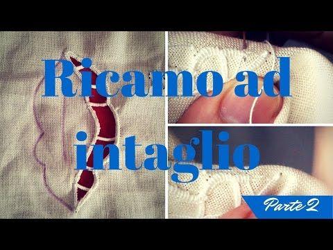 RICAMO - Impariamo insieme l'intaglio - YouTube