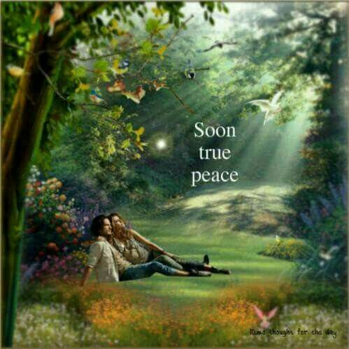 Psalm 37:10 Just a little while longer, and the wicked will be no more; You will look at where they were, And they will not be there. 11 But the meek will possess the earth, And they will find exquisite delight in the abundance of peace