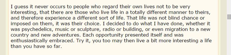 wise words about living life, from The Bear (Owsley Stanley, meat eater exclusively for 47 years)