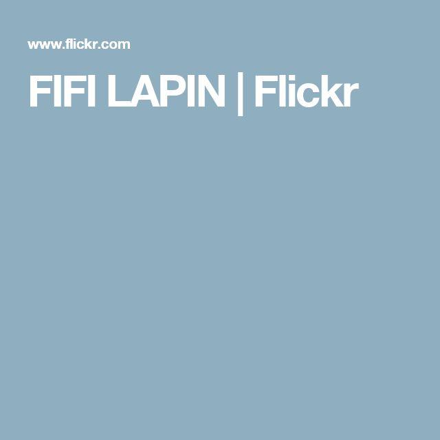 FIFI LAPIN   Flickr