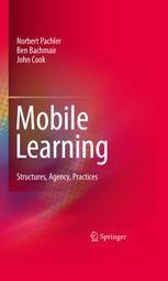 e-kirja (SpringlerLink): Mobile Learning / Pachler, Bachmair & Cook. Käyttö rajattu Metropolian opiskelijoille ja henkilökunnalle