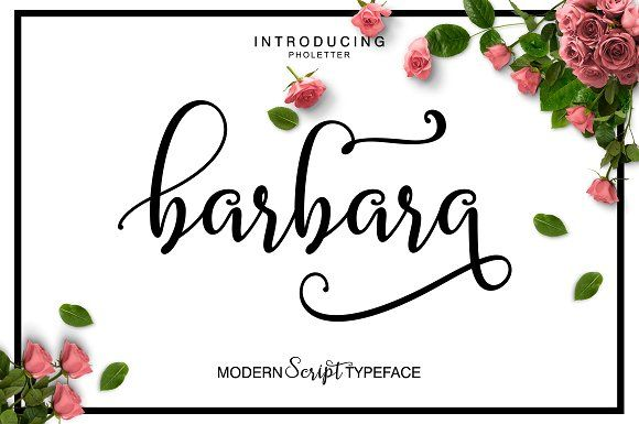 Barbara Script by pholetter on @creativemarket