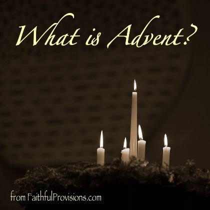 What is Advent— Faithful Provisions Includes info on The Jesse Tree and free printable ornaments.