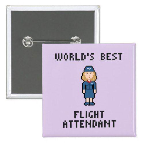 World's Best Flight Attendant Button