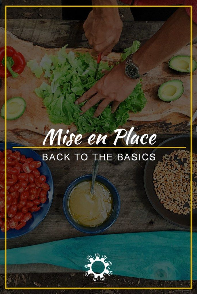One of the most fundamental techniques in preparing any recipe is to follow Mise en Place which can have a significant impact on the outcome of the meal.