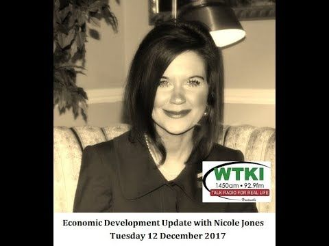 Economic Development Update with Nicole Jones - WTKI Radio Show with Fre...